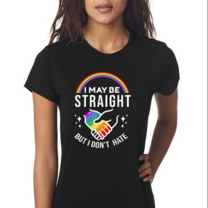 Awesome I May Be Straight But I Don't Hate LGBT shirt 2