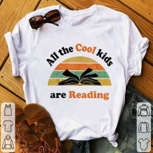Funny All The Cool Kids Are Reading Vintage shirt