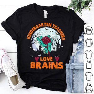 Official Kindergarten Teachers Love Brains Halloween Gifts shirt
