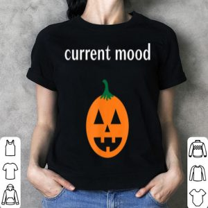 Premium Current Mood Jack O Lantern Pumpkin Halloween shirt
