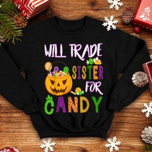 Premium Will Trade Sister For Candy Halloween Girls - Boys shirt