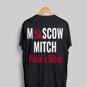 Putin's Bitch Moscow Mitch shirt