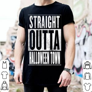 Awesome Halloween Town - Straight Outta Halloween Town shirt