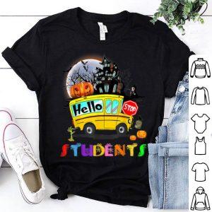 Beautiful Hello Students School Bus Driver back to School Halloween shirt