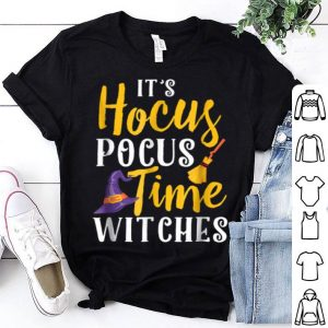 It's Hocus Pocus Time Witches Happy Halloween shirt