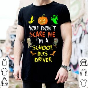 Nice Don't Scare Me School Bus Driver Halloween shirt