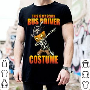 Nice This Is My Scary Bus Driver Costume Funny Halloween shirt