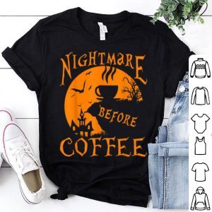 Official Nightmare Before Coffee Halloween Funny Mug Great Gift shirt