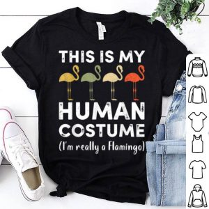 This My Human Costume I'm Really A Flamingo Halloween shirt