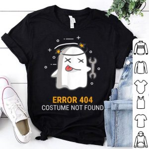 Top Error 404 Costume Not Found Easy Halloween Ghost shirt