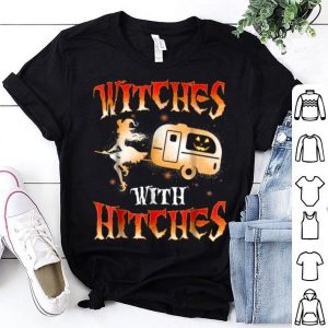Top Witches With Hitches Camping Funny Halloween Women shirt
