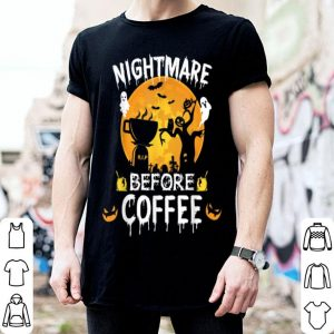 Hot Halloween Coffee Costume Nightmare Before Coffee shirt