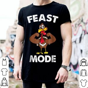 Official Feast Mode Funny Muscle Turkey Thanksgiving shirt