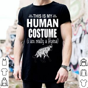 Original This Is My Halloween Costume I'm Realy A Hyena Gifts shirt