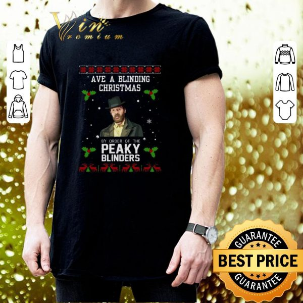 Awesome Ave a blinding Christmas by order of the Peaky Blinders shirt