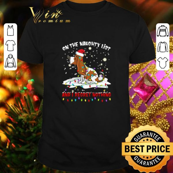 Awesome Basset Hound On the naughty list and i regret nothing Christmas shirt