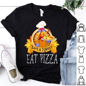 Beautiful Save A Turkey Eat Pizza Thanksgiving Kids Adult Vegan shirt