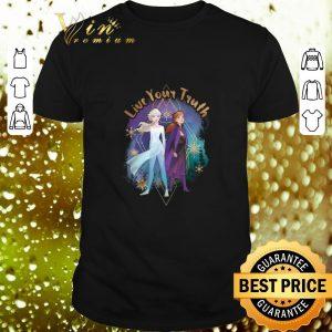 Best Disney Frozen 2 Elsa Anna Live Your Truth Geometric shirt