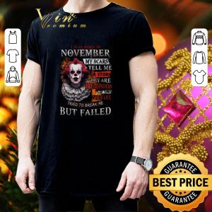 Best Pennywise i was born in november my scars tell me a story shirt 2