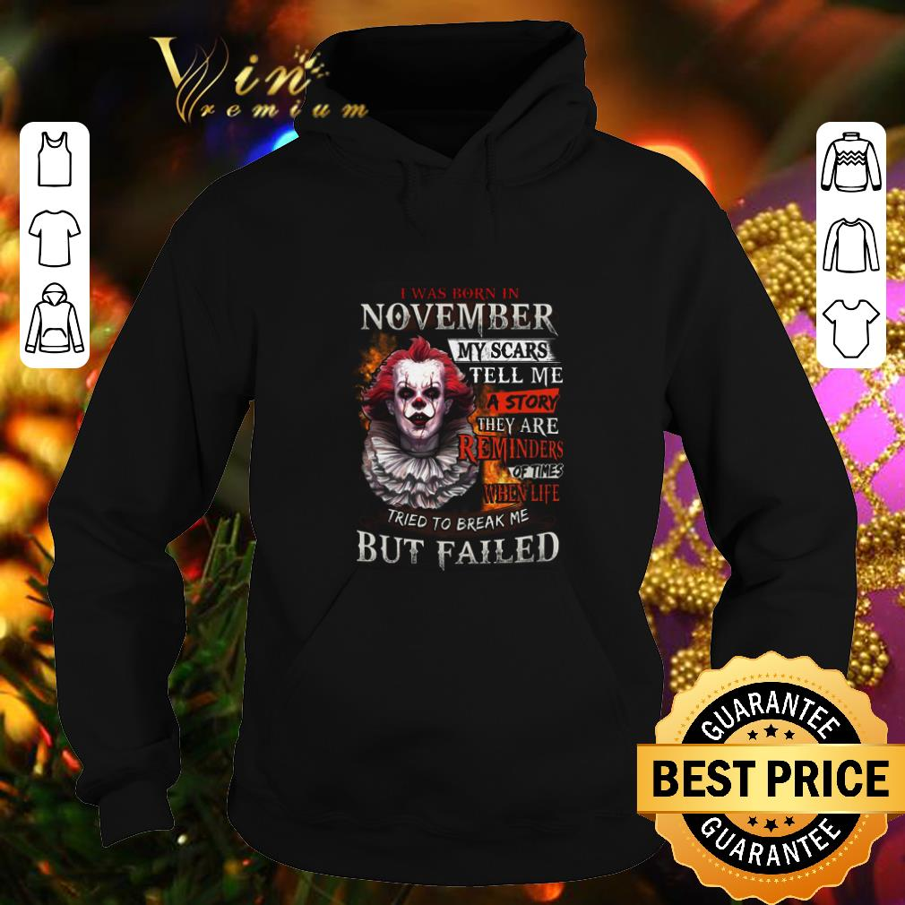 Best Pennywise i was born in november my scars tell me a story shirt 4 - Best Pennywise i was born in november my scars tell me a story shirt