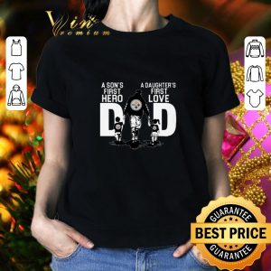 Best Pittsburgh Steelers a son's first hero a daughter's first love shirt