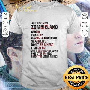 Best Rules For Surviving Zombieland Cardio Double Tap Beware Of Bathrooms shirt