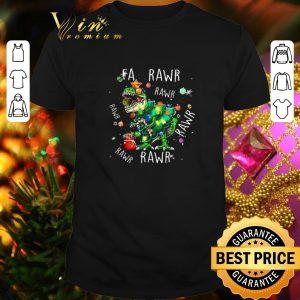 Best T-Rex Dinosaur Fa Rawr Rawr Christmas shirt