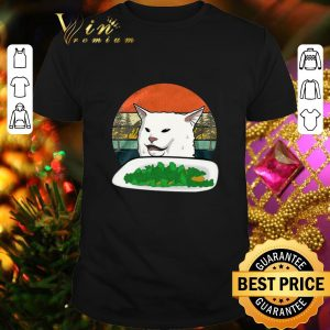 Best Woman Yelling Confused white Cat at Dinner vintage shirt