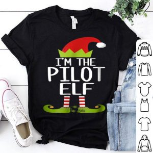 Hot I'm The Pilot Elf Christmas Family Elf Costume shirt