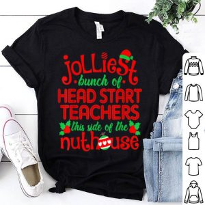 Official Jolliest Head Start Teachers Side Of Nuthouse Funny Xmas sweater