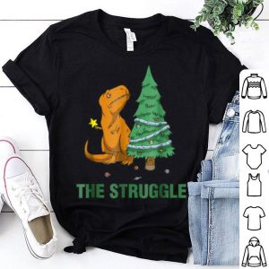 Pretty T-Rex funny Christmas or Xmas the struggle shirt
