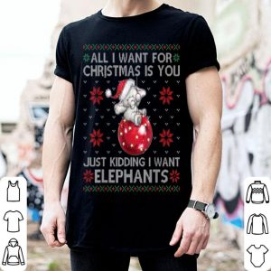 Awesome All I Want For Christmas Is Elephants Xmas Ugly sweater