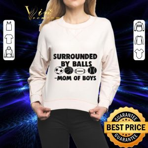 Best Surrounded by balls mom of boys soccer ball Basketball shirt