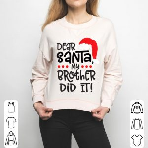 Official Christmas Family Dear Santa My Brother Did It Christmas Kids sweater