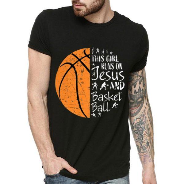This Girl Runs On Jesus And Basketball shirt