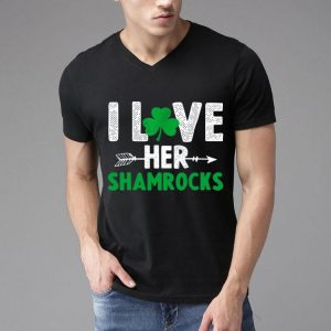 I Love Her Shamrocks St. Patrick's Day shirt