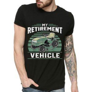 My Retirement Vehicle Lawn Mower Vintage shirt