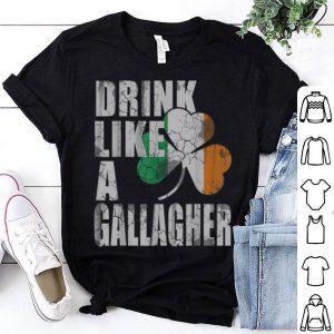 Premium Drink Like A Gallagher St Patricks Day Irish shirt