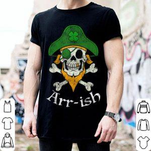 Pretty Arrish Funny Irish Pirate Clover Skull Cool St Patricks Day shirt