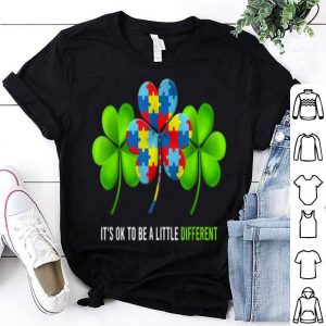 Top It's Ok To Be A Little Different Autism Shamrock Patrick Day shirt