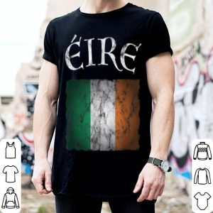 Awesome Eire Ireland Flag I Irish St. Patricks Day Idea shirt