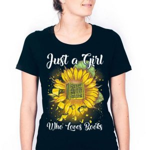 Just a girl who loves books shirt