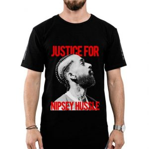 Justice for Nipsey Hussle shirt
