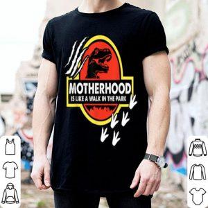 Original Mama Saurus Mom Dinosaur Funny Motherhood Walk In The Park shirt