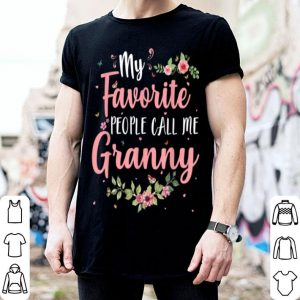 Original My Favorite People Call Me Granny Tee Mother's Day Gift shirt