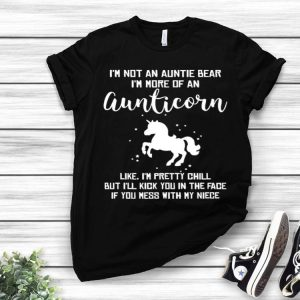 Unicorn i'm not an auntie bear i'm more of an aunticorn shirt