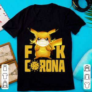 Premium Pikachu Fuck Corona Covid-19 shirt