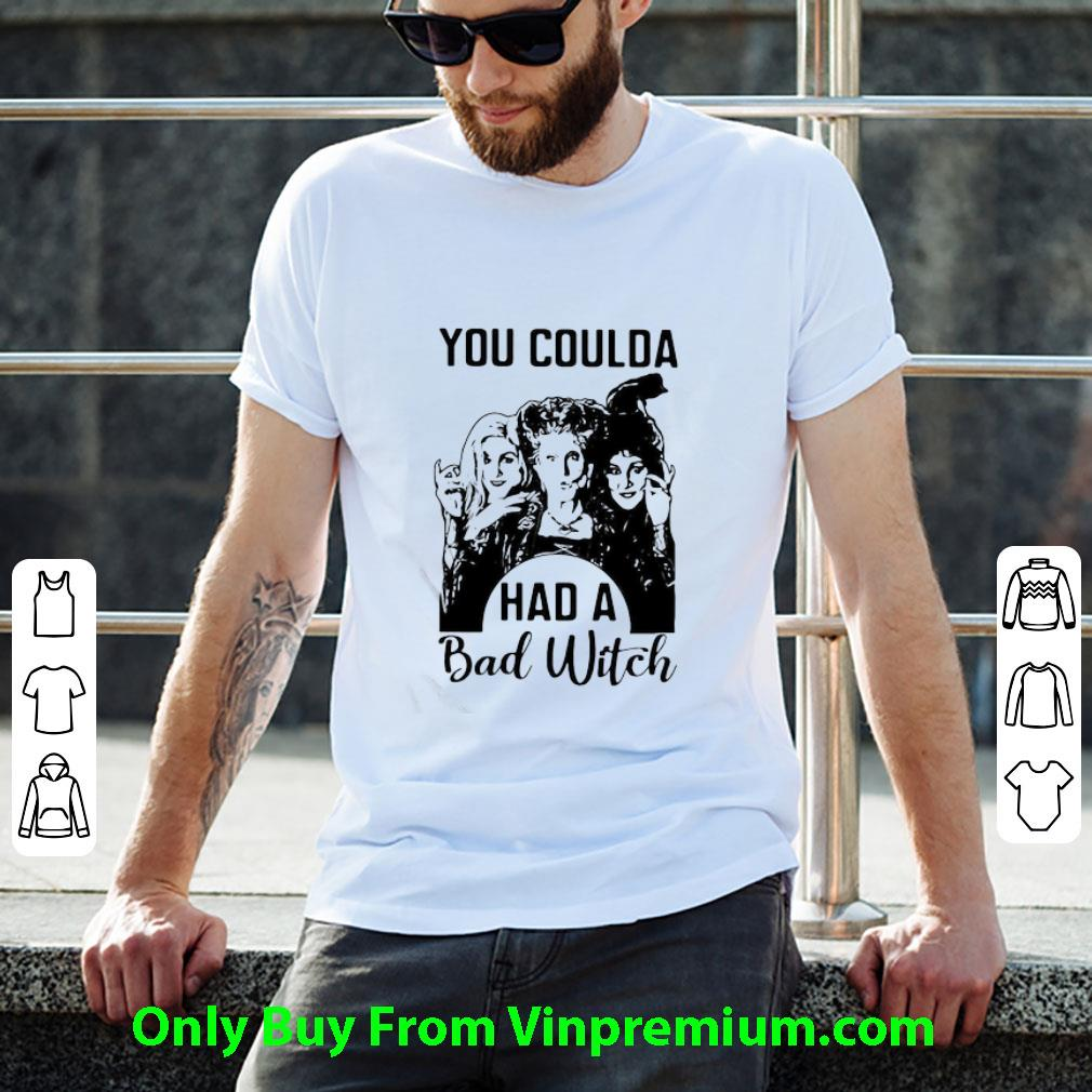 Great Hocus Pocus You Coulda Had A Bad Witch shirt