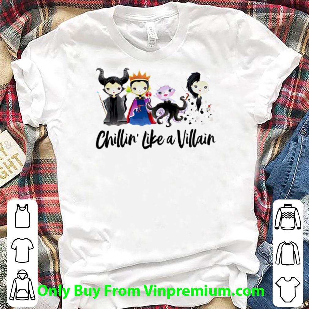 Awesome Disney World Villains Chillin' Like A Villain shirt