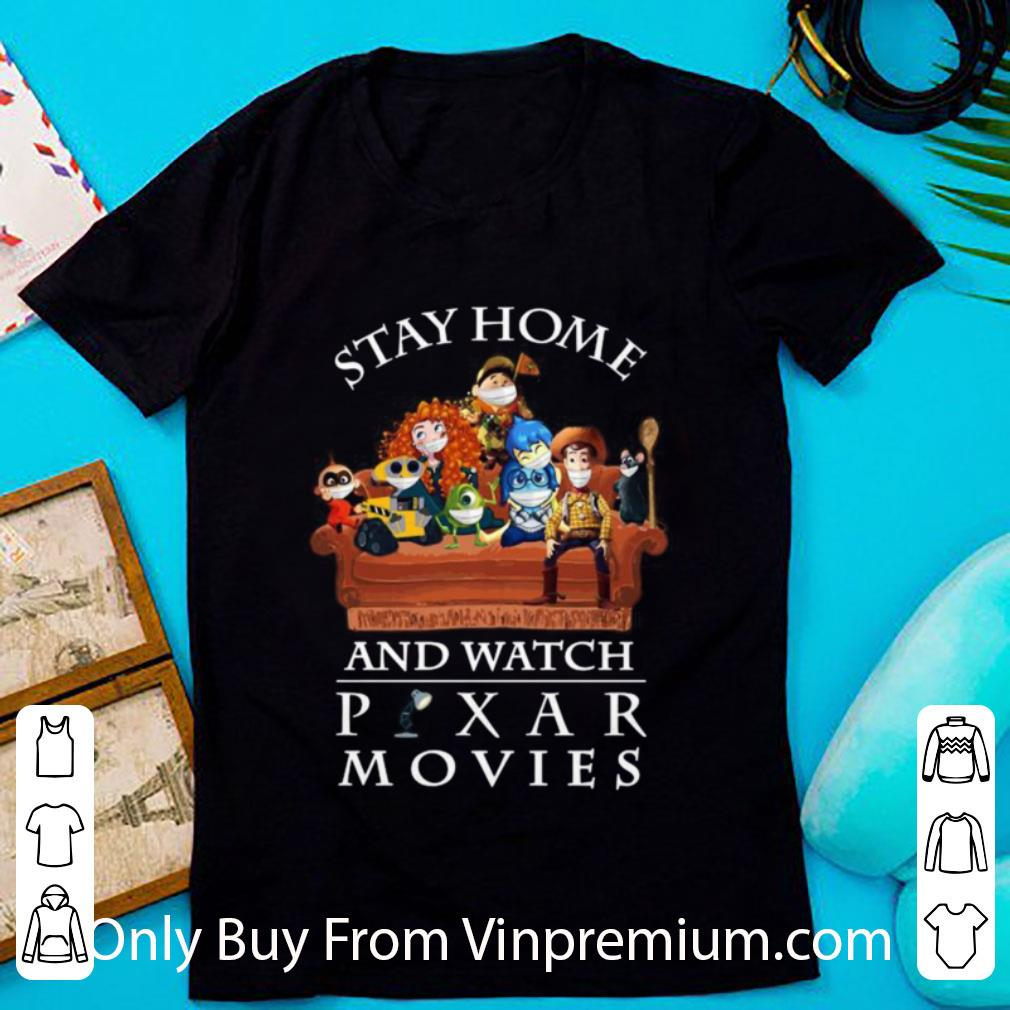 Awesome Stay Home And Watch Pixar Movies Covid-19 shirt